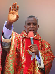 Father Mbaka's latest prophecy has been fulfilled